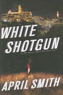White Shotgun by April Smith