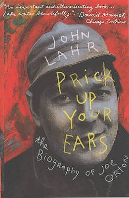 Prick Up Your Ears by John Lahr
