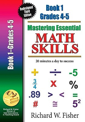 Mastering Essential Math Skills, Book One, Grades 4 and 5: 20 Minutes a Day to Success
