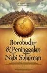 Borobudur & Peninggalan Nabi Sulaiman