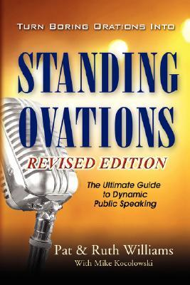 Turn Boring Orations Into Standing Ovations