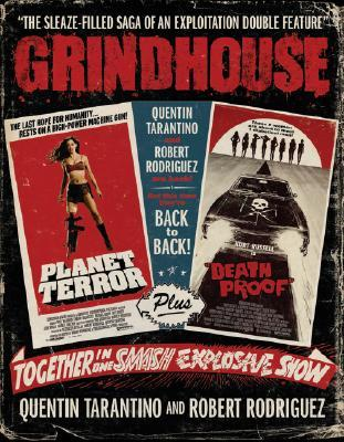 Grindhouse: The Sleaze-Filled Saga of an Exploitation Double Feature EPUB