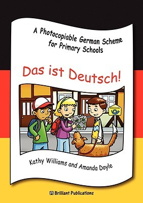 Das Ist Deutsch - A Photocopiable German Scheme for Primary Schools