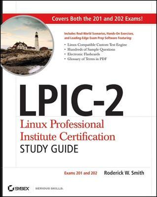 LPIC-2 Linux Professional Institute Certification Study Guide: Exams ...