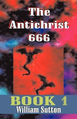 The Antichrist 666 by Roy Allan Anderson