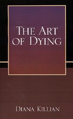 Ebook The Art of Dying by Diana Killian DOC!