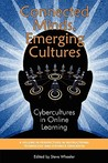 Connected Minds, Emerging Cultures by Steve Wheeler