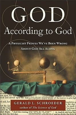 Ebook God According to God: A Physicist Proves We've Been Wrong About God All Along by Gerald Schroeder PDF!