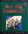 Buck Wild Doonesbury by G.B. Trudeau