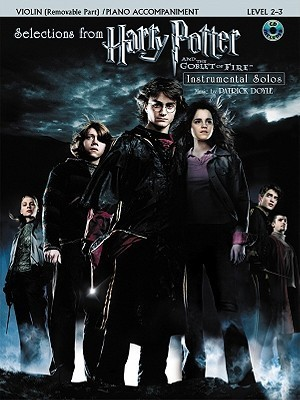 Harry Potter and the Goblet of Fire: Selections Book & CD (Violin & Piano Acc.  Edition)