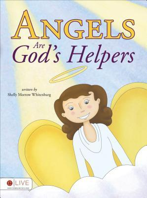 Angels Are Gods Helpers