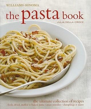 Williams Sonoma The Pasta Book