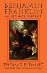 Benjamin Franklin: An Intimate Portrait