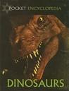Dinosaurs (Pocket Encyclopedia)