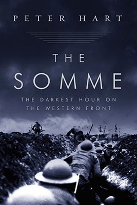 The Somme: The Darkest Hour on the Western Front