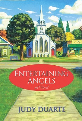 Entertaining Angels(Mulberry Park Series 2)