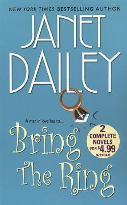 Bring the Ring by Janet Dailey