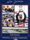 Dale Jarrett: Winning: A Family Tradition