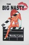 The Big Nasty