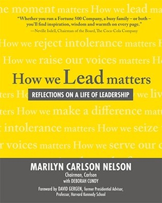How We Lead Matters: Reflections on a Life of Leadership (Business Books)