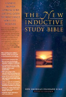 The New Inductive Study Bible NASB: Discovering the Truth For Yourself