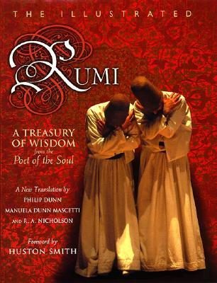 The Illustrated Rumi by Jalaluddin Rumi