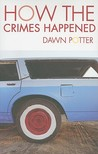 How the Crimes Happened