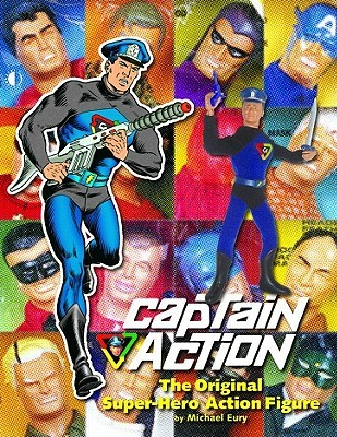 Captain Action by Michael Eury