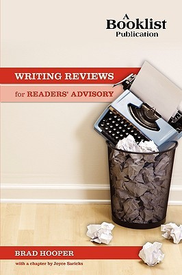 Writing Reviews for Readers' Advisory by Brad Hooper