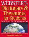 Webster's Dictionary & Thesaurus for Students: With Full-Color World Atlas