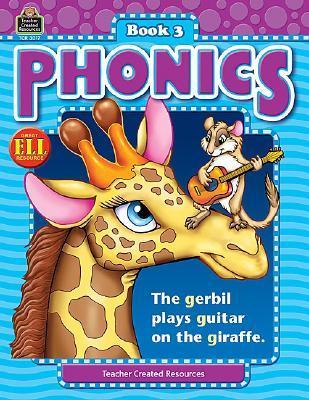 Phonics Book 3 (Phonics (Teacher Created Resources))