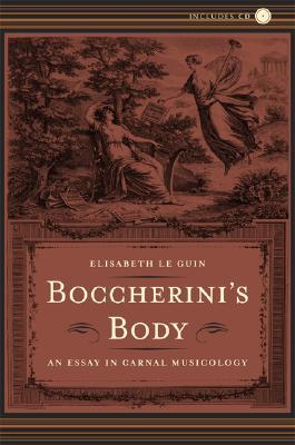 Boccherini's Body: An Essay in Carnal Musicology