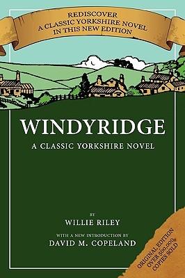 Windyridge: A Classic Yorkshire Novel
