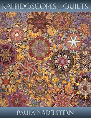 Kaleidoscopes & Quilts - Print on Demand Edition by Paula Nadelstern