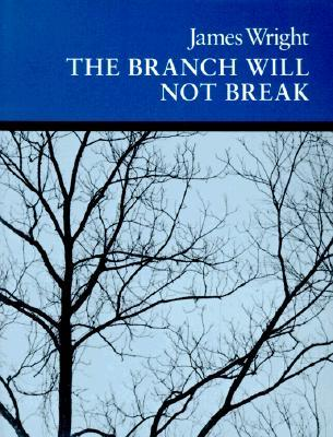 The Branch Will Not Break