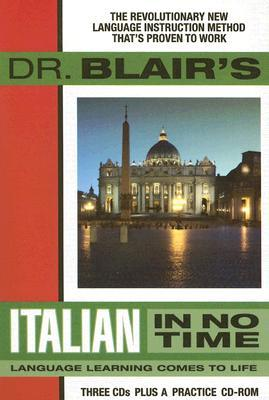 Dr. Blair's Italian in No Time by Robert Blair