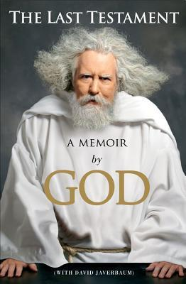 the-last-testament-a-memoir-by-god