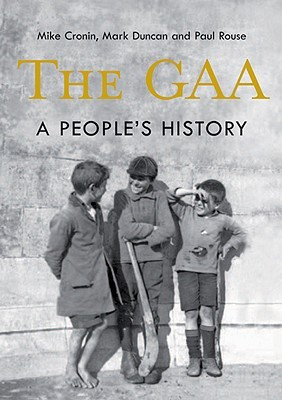 the-gaa-a-people-s-history