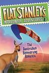 The Australian Boomerang Bonanza (Flat Stanley's Worldwide Adventures, #8)