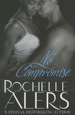 No Compromise (Hideaway Legacy #8)
