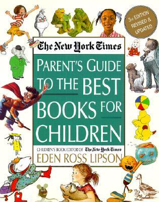 The New York Times Parent's Guide to the Best Books for Children