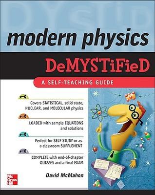 Modern Physics Demystified