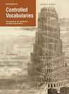 Introduction to Controlled Vocabularies: Terminology for Art, Architecture, and Other Cultural Works