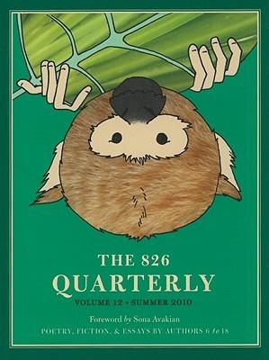 The 826 Quarterly, Volume 12