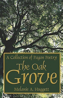 The Oak Grove: A Collection of Pagan Poetry
