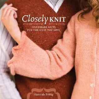 Closely Knit by Hannah Fettig