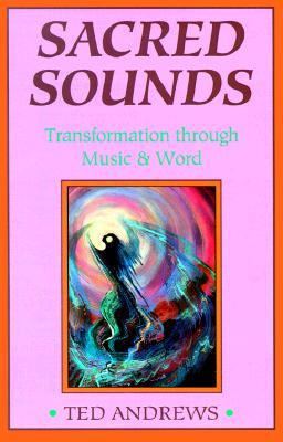 Sacred Sounds: Transformation Through Music and Word