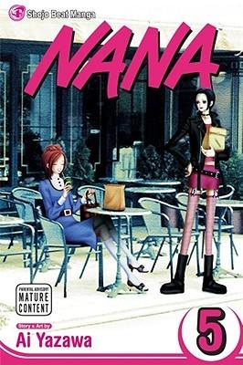 Nana, Vol. 5 by Ai Yazawa