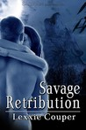 Savage Retribution (Savage Australia, #1)