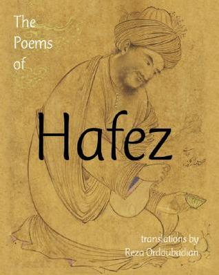 The Poems of Hafez by Hafez